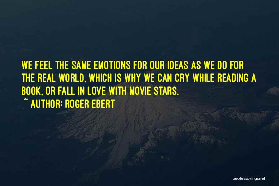 Why Cry Quotes By Roger Ebert