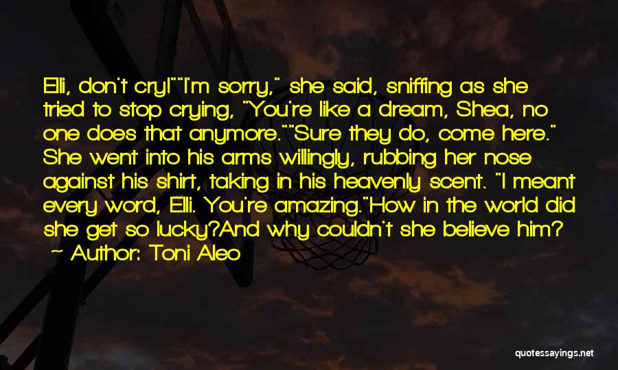 Why Cry Quotes By Toni Aleo