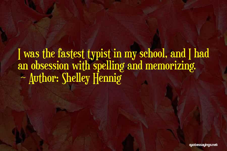 Why Do We Go To School Quotes By Shelley Hennig