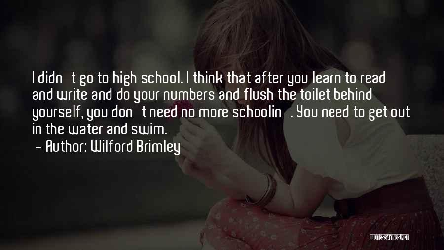Why Do We Go To School Quotes By Wilford Brimley