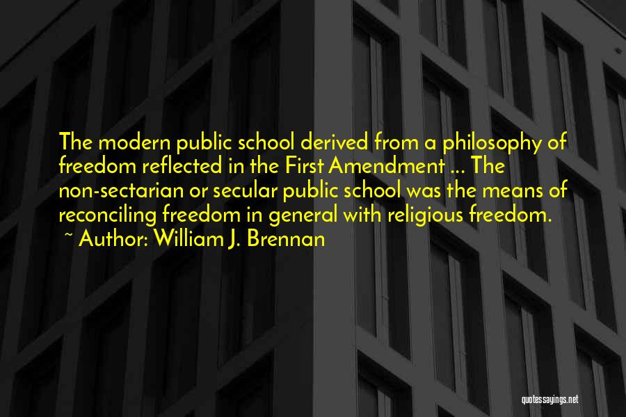 Why Do We Go To School Quotes By William J. Brennan