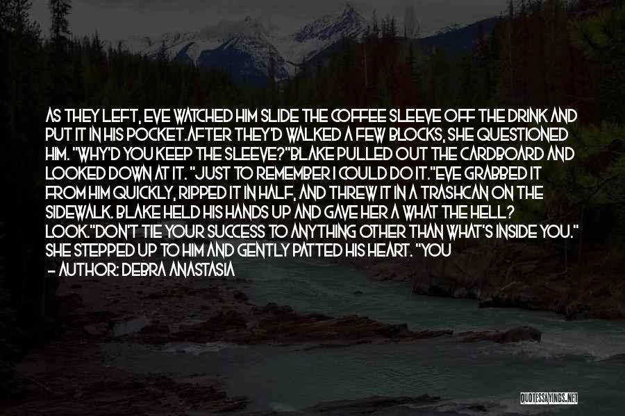 Why Do You Put Me Down Quotes By Debra Anastasia