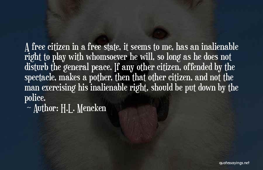 Why Do You Put Me Down Quotes By H.L. Mencken