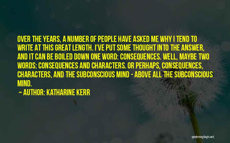 Why Do You Put Me Down Quotes By Katharine Kerr