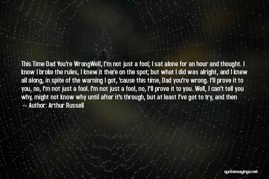 Why Even Try Quotes By Arthur Russell