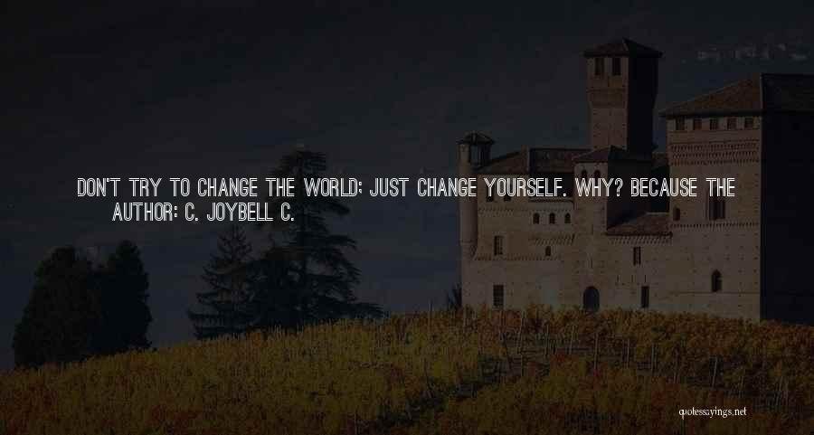 Why Even Try Quotes By C. JoyBell C.