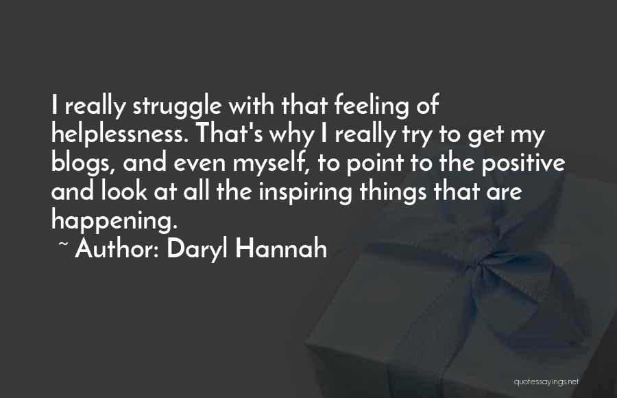 Why Even Try Quotes By Daryl Hannah