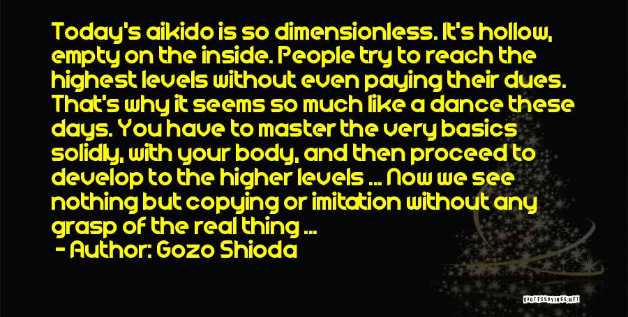 Why Even Try Quotes By Gozo Shioda