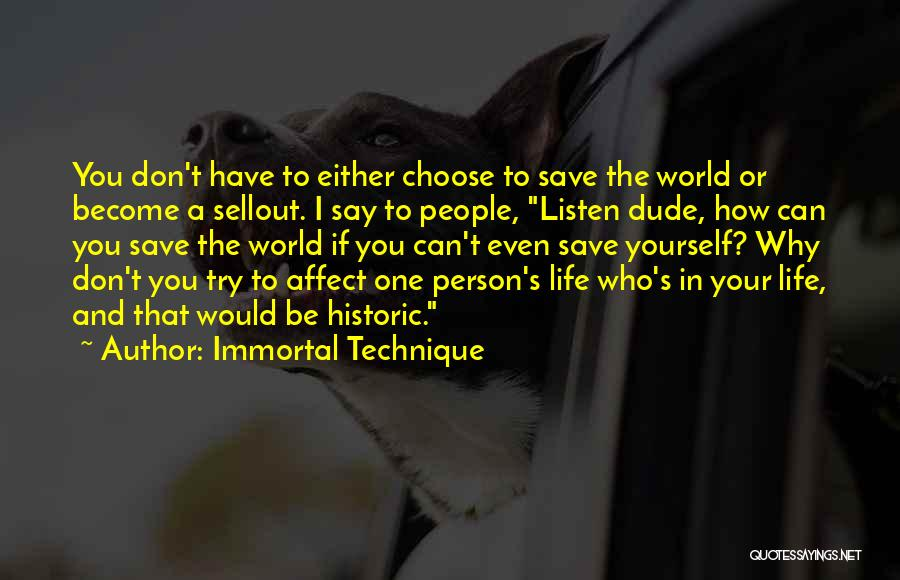 Why Even Try Quotes By Immortal Technique