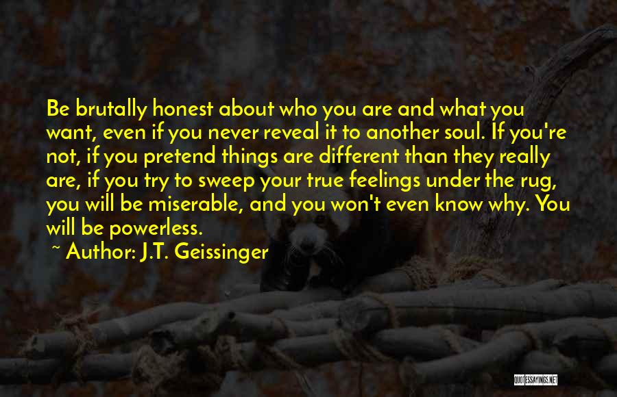 Why Even Try Quotes By J.T. Geissinger