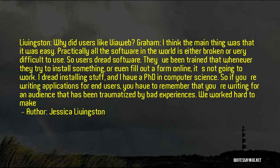 Why Even Try Quotes By Jessica Livingston