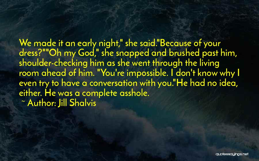 Why Even Try Quotes By Jill Shalvis