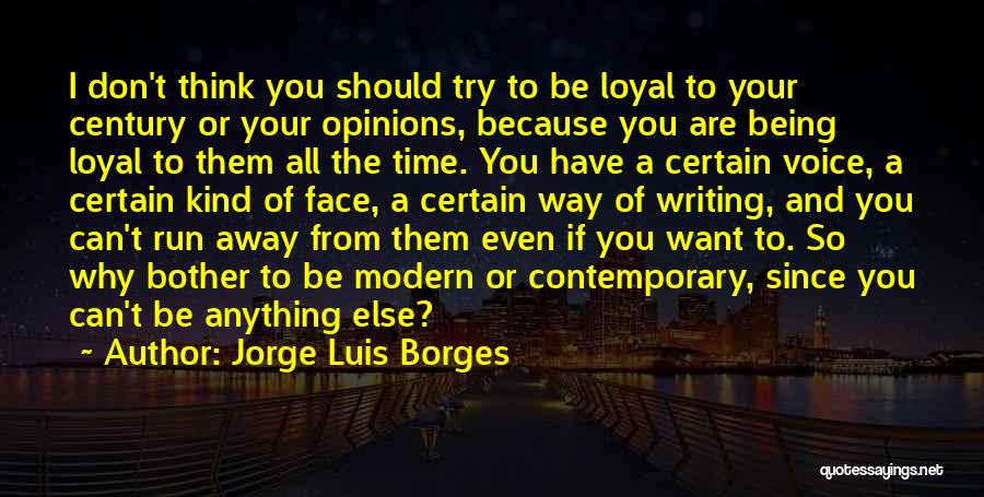 Why Even Try Quotes By Jorge Luis Borges