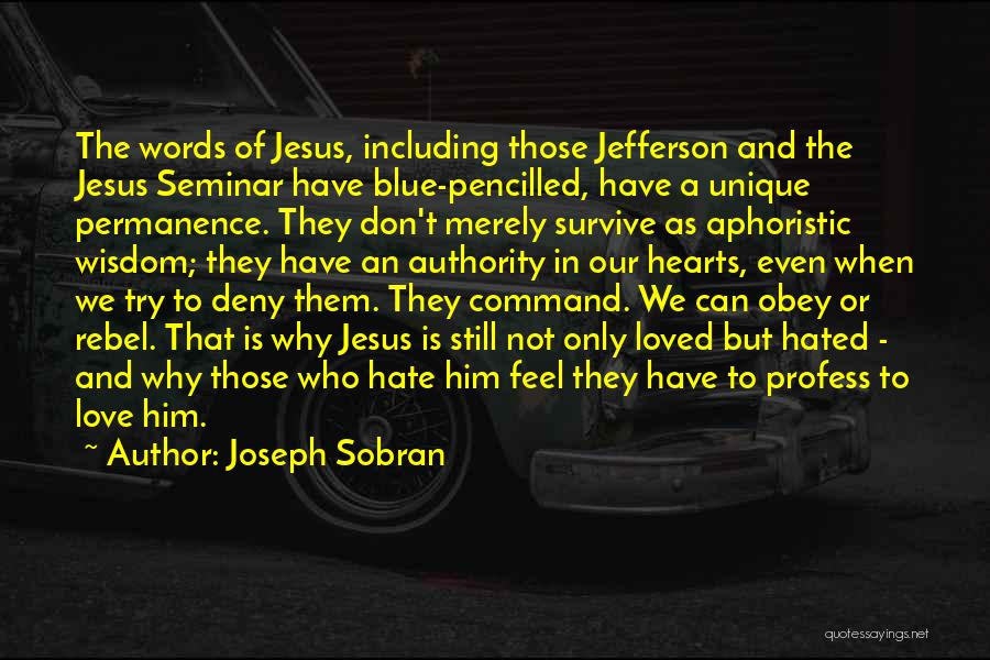 Why Even Try Quotes By Joseph Sobran
