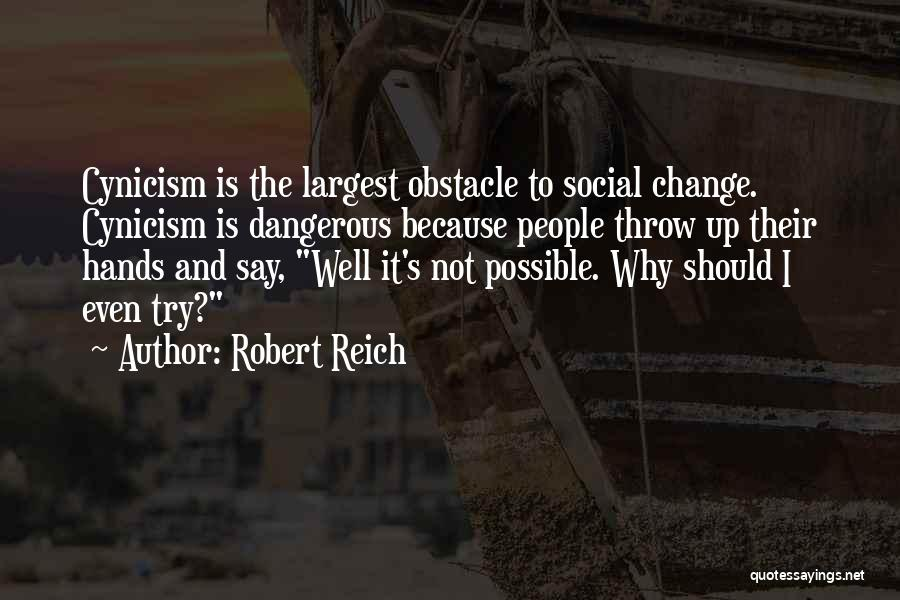 Why Even Try Quotes By Robert Reich