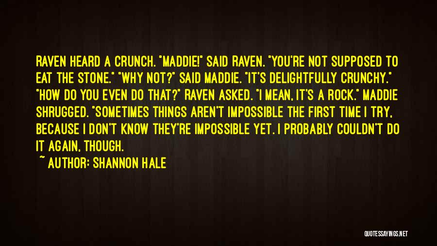 Why Even Try Quotes By Shannon Hale