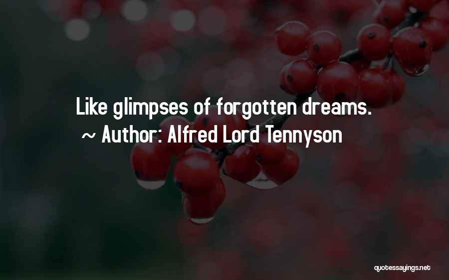 Why Have You Forgotten Me Quotes By Alfred Lord Tennyson