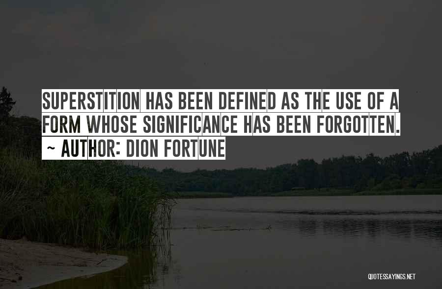 Why Have You Forgotten Me Quotes By Dion Fortune