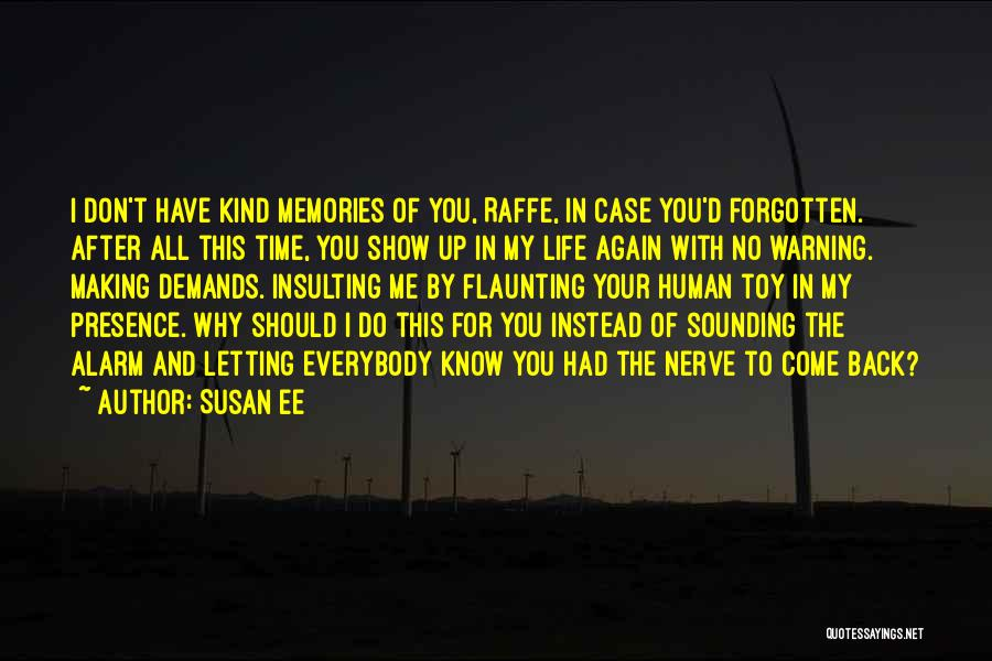 Why Have You Forgotten Me Quotes By Susan Ee