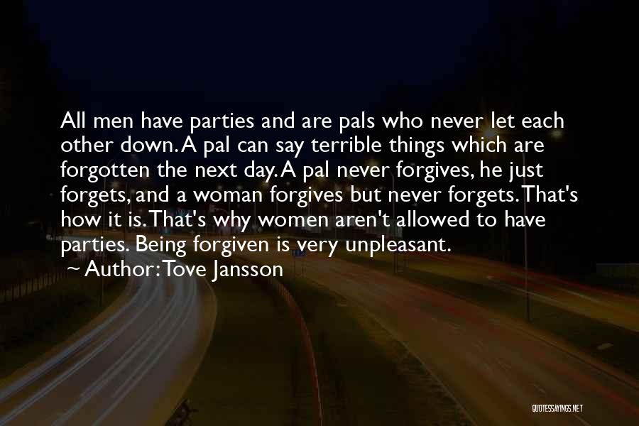 Why Have You Forgotten Me Quotes By Tove Jansson