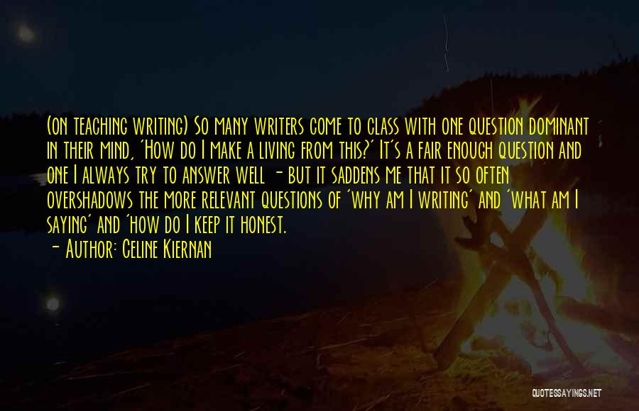 Why It Always Me Quotes By Celine Kiernan