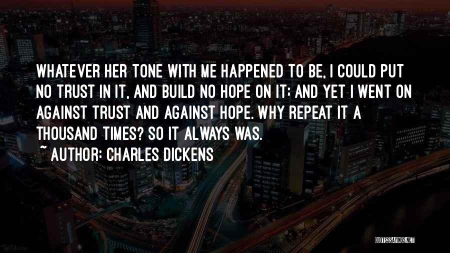 Why It Always Me Quotes By Charles Dickens