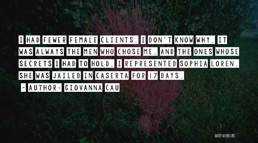 Why It Always Me Quotes By Giovanna Cau