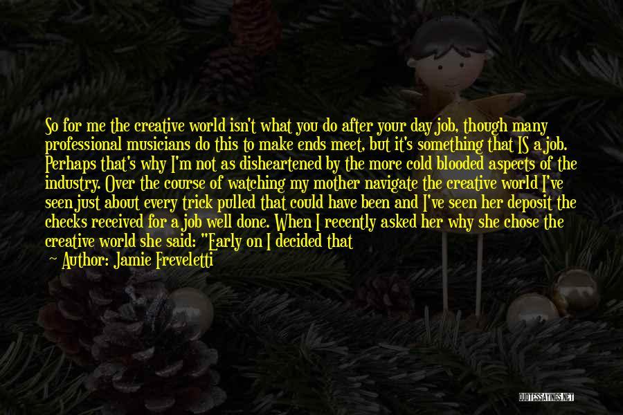 Why It Always Me Quotes By Jamie Freveletti