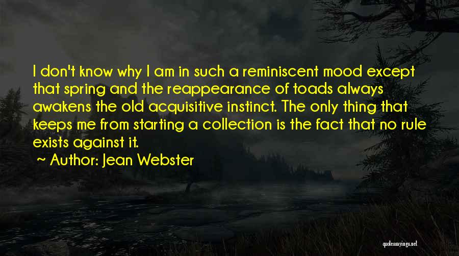 Why It Always Me Quotes By Jean Webster