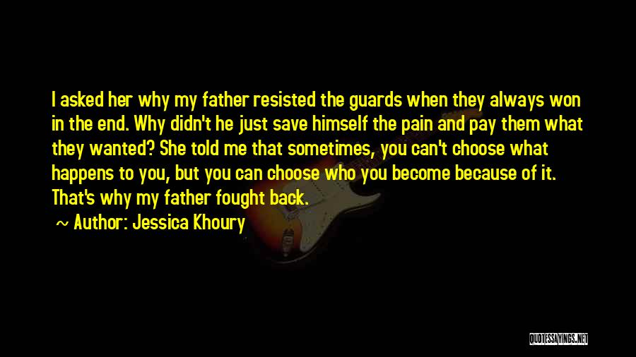 Why It Always Me Quotes By Jessica Khoury