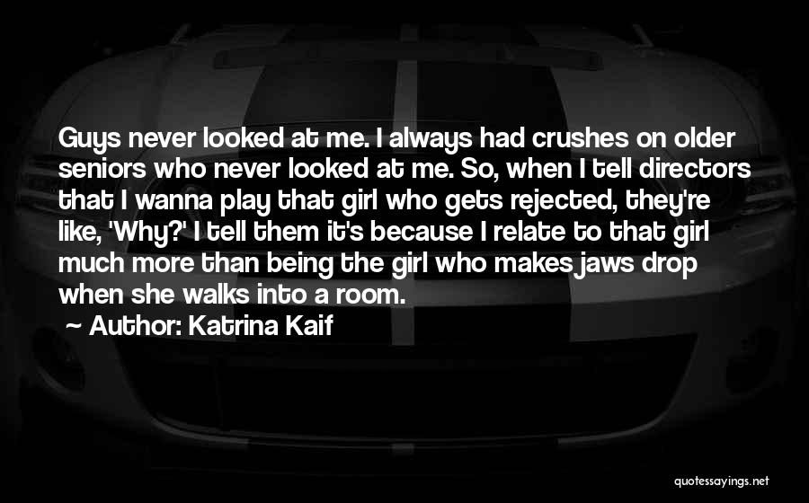Why It Always Me Quotes By Katrina Kaif