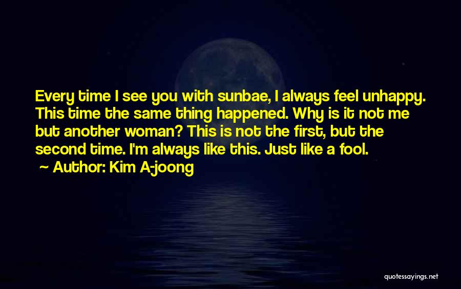 Why It Always Me Quotes By Kim A-joong