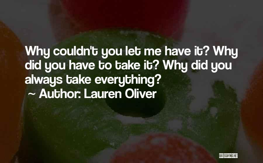Why It Always Me Quotes By Lauren Oliver