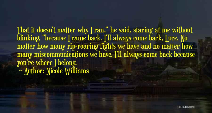 Why It Always Me Quotes By Nicole Williams