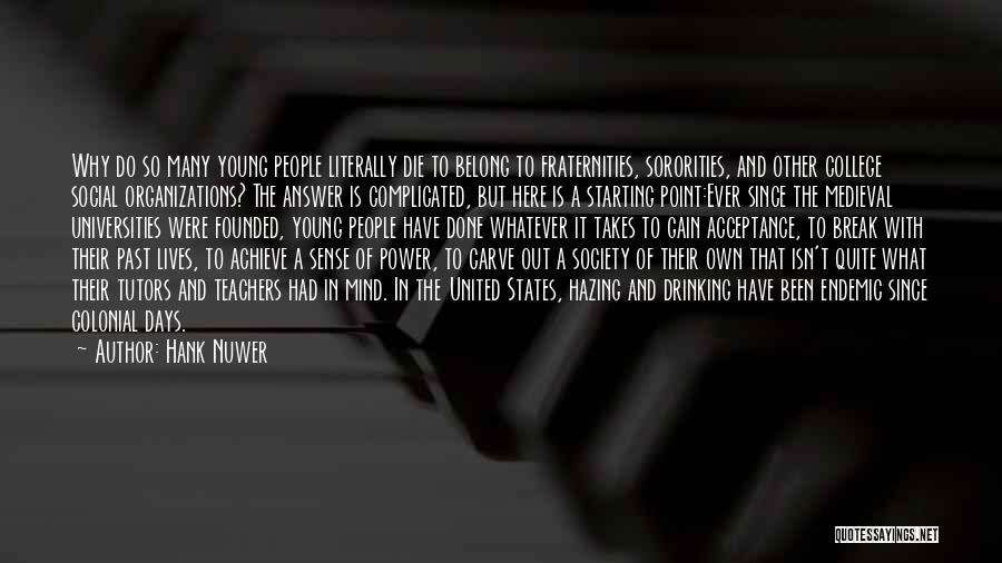 Why It's So Complicated Quotes By Hank Nuwer