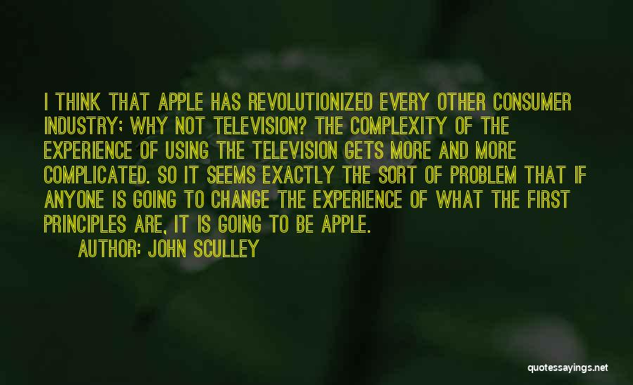 Why It's So Complicated Quotes By John Sculley