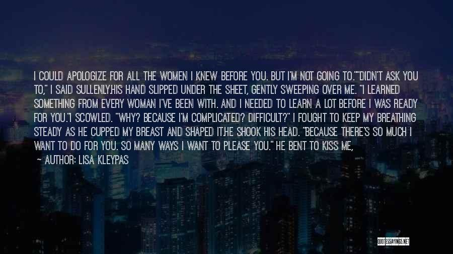 Why It's So Complicated Quotes By Lisa Kleypas