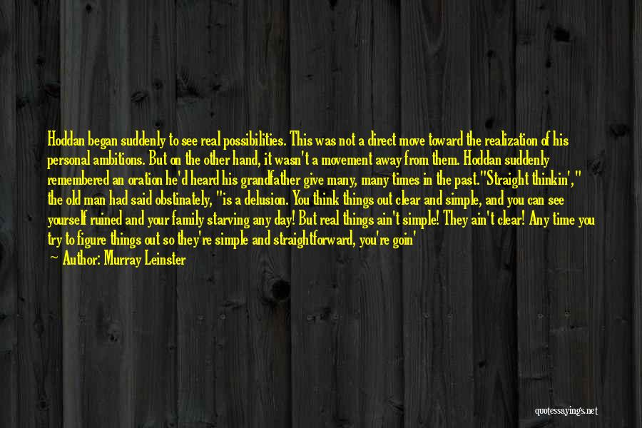 Why It's So Complicated Quotes By Murray Leinster