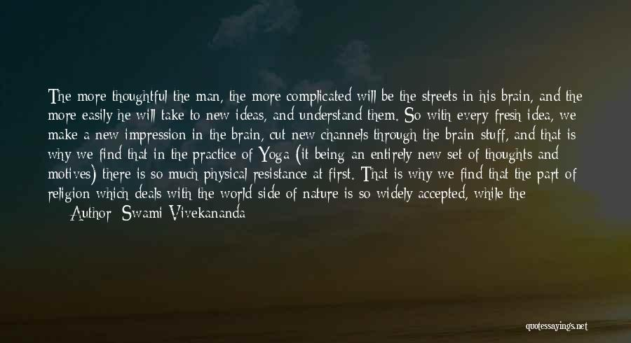 Why It's So Complicated Quotes By Swami Vivekananda