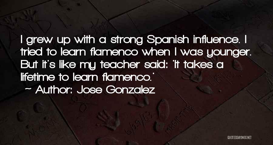 Why Learn Spanish Quotes By Jose Gonzalez