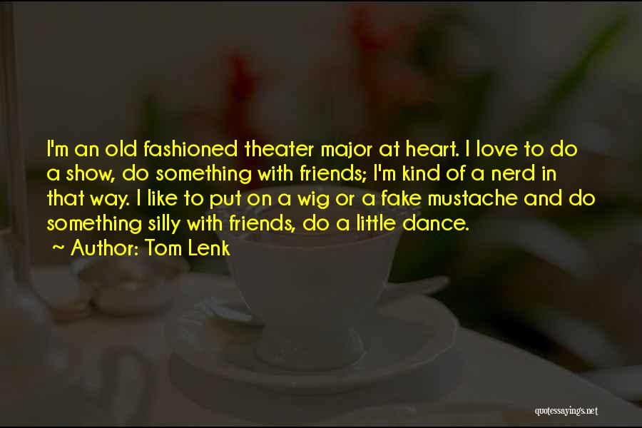 Why Love Is Fake Quotes By Tom Lenk