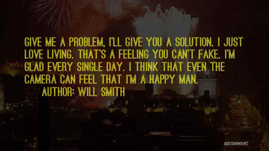 Why Love Is Fake Quotes By Will Smith