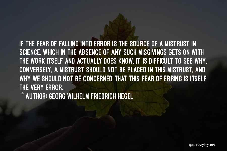 Why Not To Worry Quotes By Georg Wilhelm Friedrich Hegel