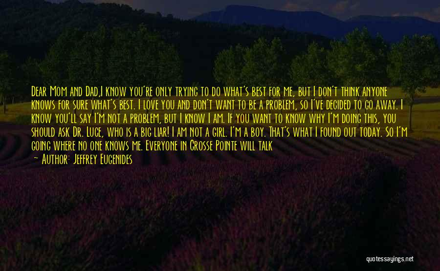 Why Not To Worry Quotes By Jeffrey Eugenides
