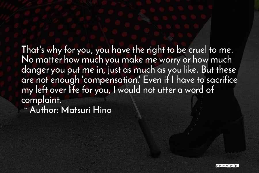 Why Not To Worry Quotes By Matsuri Hino