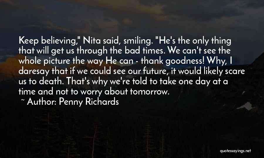 Why Not To Worry Quotes By Penny Richards