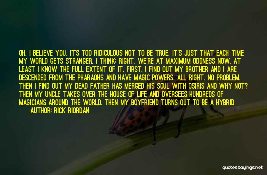 Why Not To Worry Quotes By Rick Riordan
