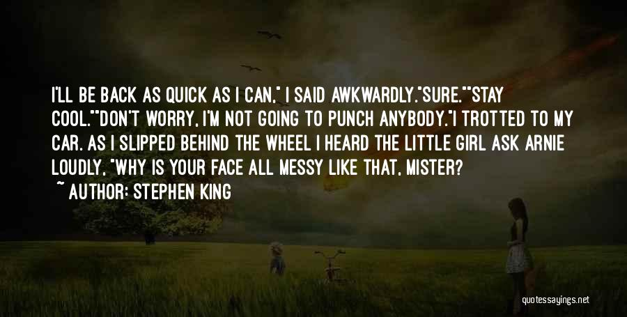 Why Not To Worry Quotes By Stephen King