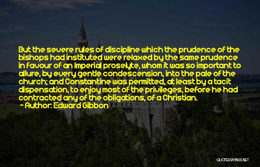 Why Rules Are Important Quotes By Edward Gibbon