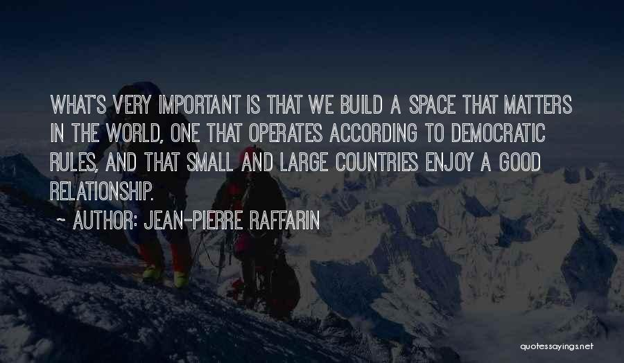 Why Rules Are Important Quotes By Jean-Pierre Raffarin